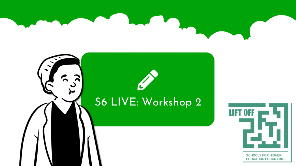 Cartoon boy wearing hat next to sign with pencil logo. Text reads S6 LIVE: Workshop 2